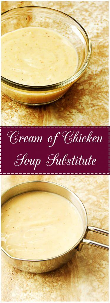 Cream of Chicken Soup Substitute is quick, easy, and a great way to add flavor…