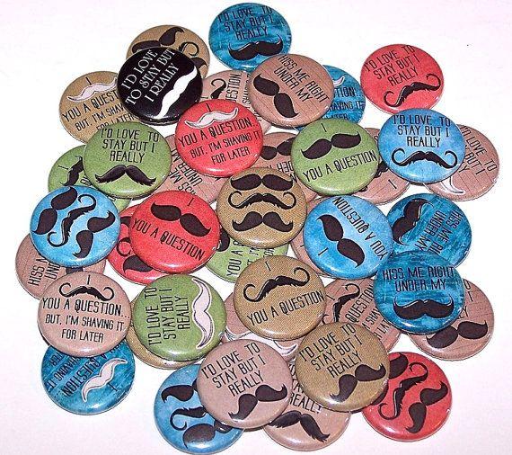 10 Mustache Sayings Mix 1 Inch Pin Back by DistinctDesignsUnltd, $5.00