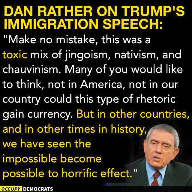 Dan Rather on Trump's Immigration Speech: