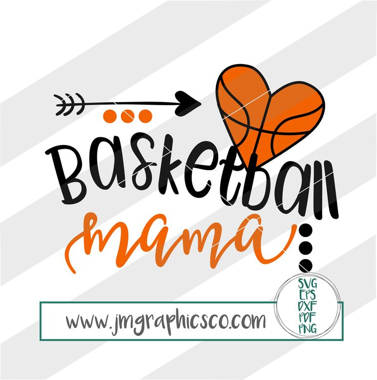 Basketball mama svg, eps, dxf, png, cricut, cameo, scan N cut, cut file, basketball mom svg, basketball player svg, basketball svg by JMGraphicsCO on Etsy