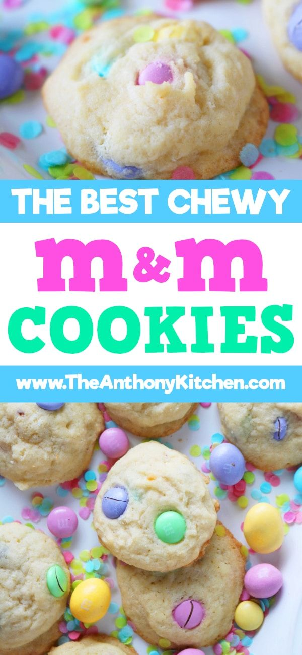 The Best Chewy M&M Cookies
