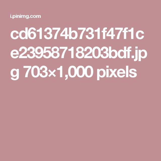 cd61374b731f47f1ce23958718203bdf.jpg 703×1,000 pixels
