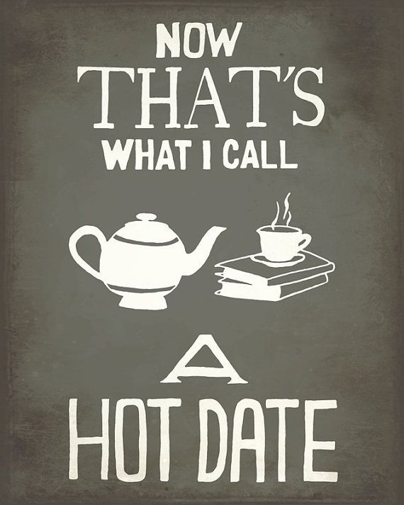 Hot Date 11x14 Art Print Tea and Books Hand Lettered by meganlee