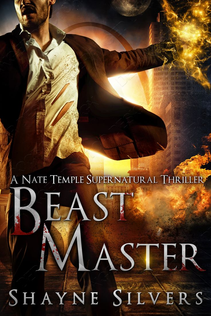 Beast Master A Novel In The Nate Temple Supernatural Thriller Series Chronicles Book