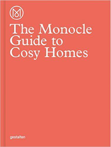 The monocle guide to cosy homes - Monocle - Les livres déco préférés de @decocrush