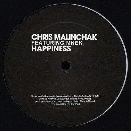 Chris Malinchak - Happiness (feat. MNEK) by Chris Malinchak on SoundCloud