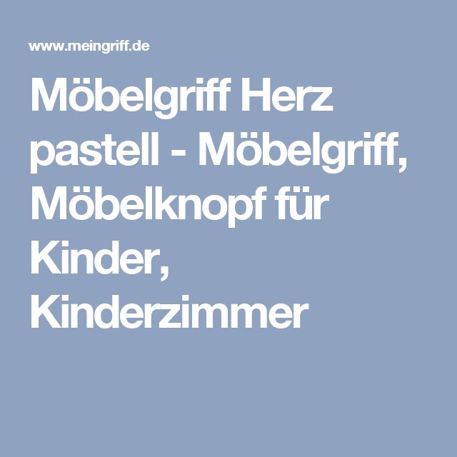 New M belgriff Herz pastell M belgriff M belknopf f r Kinder Kinderzimmer