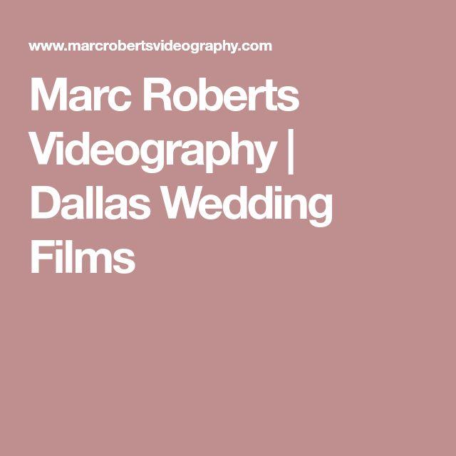 Marc Roberts Videography | Dallas Wedding Films