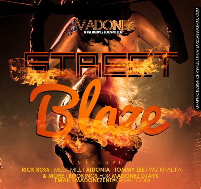 STREET BLAZE@MADONEZ