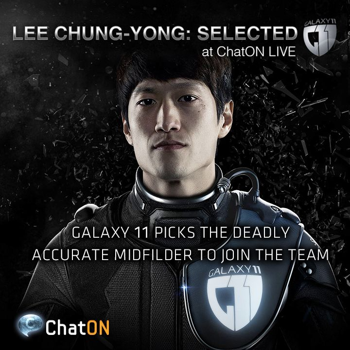 [ChatON LIVEpartner GALAXY11] Lee Chung-Yong: Selected / Humans vs. Aliens. GALAXY11 welcomes stellar South Korean winger, Lee Chng-Yong, as the 8th member. He may protect us from the Alien's onslaught.Stay tuned at GALAXY11 of the ChatON LIVEpartner to keep up with the ultimate football match. 인류 VS 에일리언.  에어리언에 대항할 8번째 선수로, 한국 최고의 윙어! 이청용 선수가 GALAXY11에 합류했습니다. 외계인들의 맹공격으로부터 우리를 지켜줄 이청용 선수의 활약을 기대하세요! ChatON LIVEpartner GALAXY11에서 인류의 미래를 건 축구 시합 소식을 계속 받아보세요.