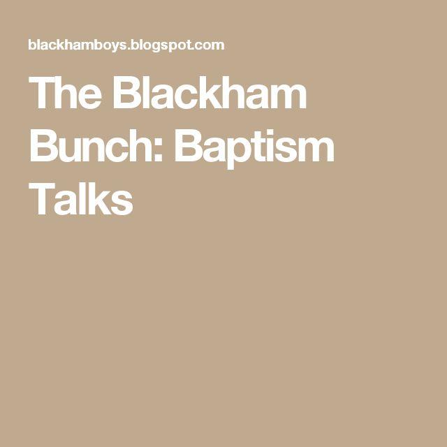 The Blackham Bunch: Baptism Talks