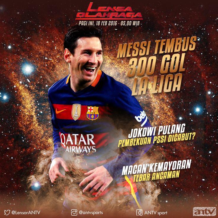 300 Gol Lionel Messi at Social Media Lensa Olahraga ANTV. Graphic Design material