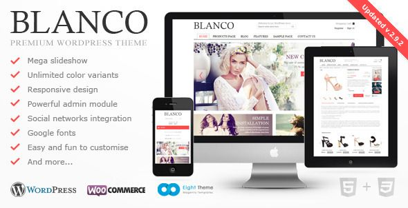 Blanco - Responsive WordPress Woo/E-Commerce Theme   http://themeforest.net/item/blanco-responsive-wordpress-wooecommerce-theme/2755246?ref=damiamio             Version 2.9.2 Free Lifetime updates!  Compatibility WordPress 3.9.x and WooCommerce 2.1.x   ADDED : Compatibility with WordPress 3.9.x  ADDED : Compatibility with WooCommerce 2.1.x  Fixed : Small CSS bugs  Updated : Revolution slider plugin  Updated : LayerSlider plugin  Updated : PO files     Blanco is clear, easy to customize…