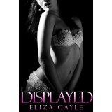 Displayed (Purgatory Club: BDSM Erotica) (Kindle Edition)By Eliza Gayle