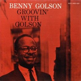 Benny+Golson+Groovin'+With+Golson+LP+Vinil+200gr+Prestige+Kevin+Gray+Analogue+Productions+QRP+USA+-+Vinyl+Gourmet