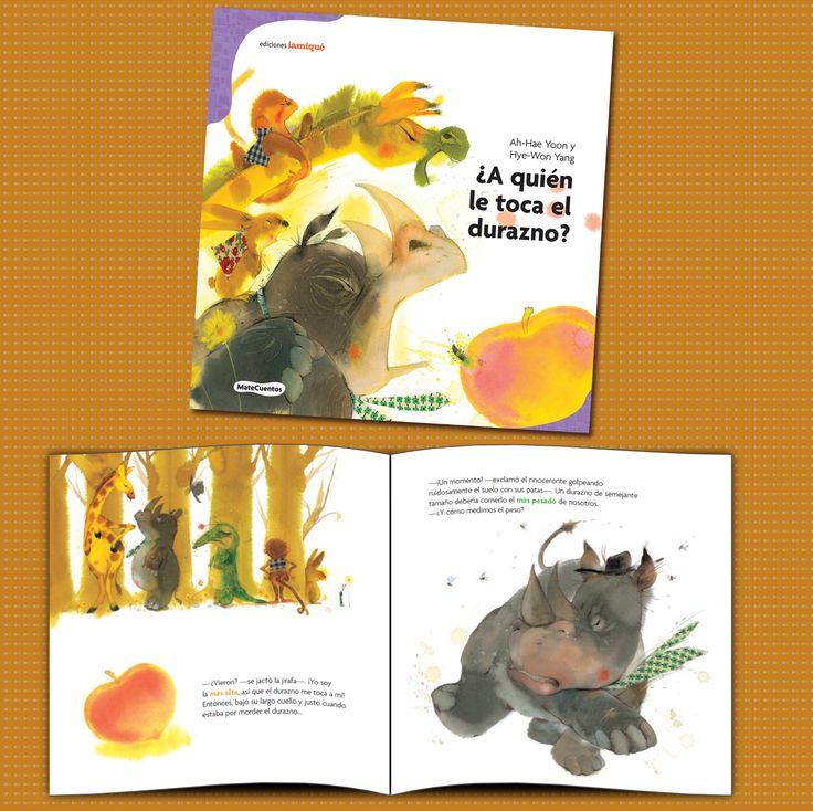 ¿A QUIÉN LE TOCA EL DURAZNO?  Una jirafa, un cocodrilo, un rinoceronte, un mono, un conejo, una oruga y un gran durazno que se ve delicioso. A todos se les hace agua la boca, pero... ¿a quién le toca? ¿Al más pesado, al más alto, al que tiene la boca más grande? Usando criterios de comparación, los lectores ejercitan el uso de medidas, la comparación y el ordenamiento. . Serie: Matecuentos - Autor: Ah-Hae Yoon - Ilustrador: Hye-Won Yang
