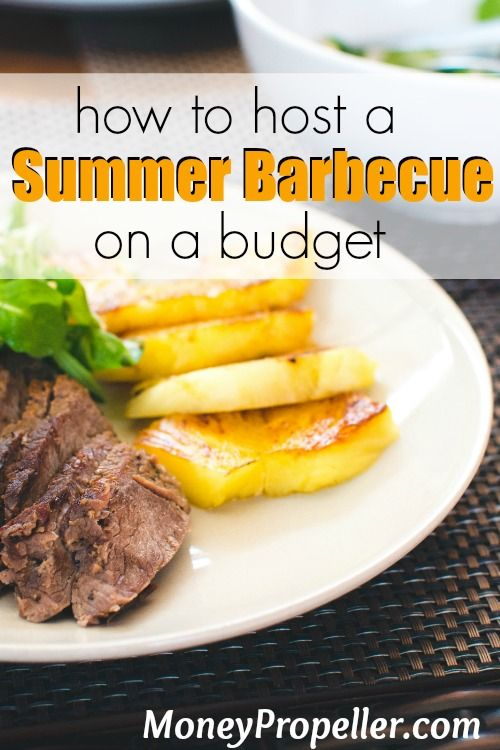 How to Host a Summer Barbecue on a Budget