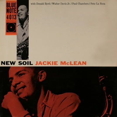 Jackie McLean - New Soil / Blue Note 4013