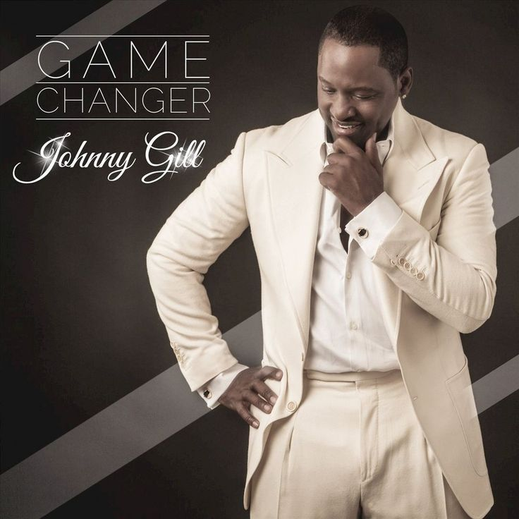 Johnny Gill- Game Changer