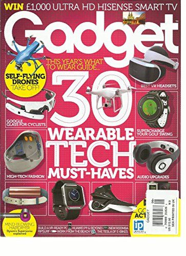 GADGET MAGAZINE, 30 WEARABLE TECH MUST-HAVES ISSUE, 2016 NO. 09 PRINTED IN UK >>> You can find out more details at the link of the image.
