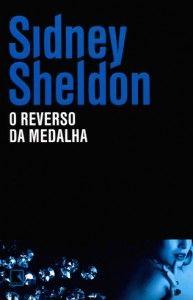 O Reverso da Medalha - Sidney Sheldon - EU INSISTO!