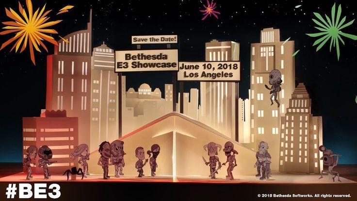 Bethesda E3 2018 Showcase - June 10 at 6:30 pm PT
