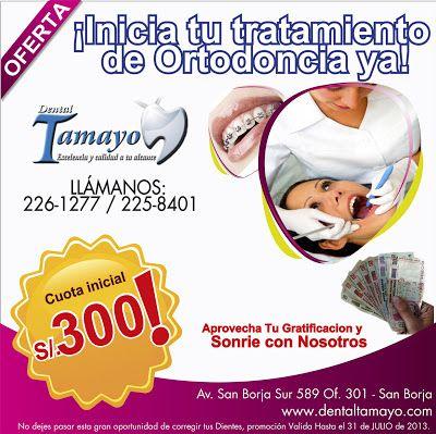 Promociones de Dental Tamayo. En el mes de Julio los dentistas de LIMA ofrecemos promociones en Ortodoncia y más tratamientos Odontologicos. Vista nuestra clínica odontológica