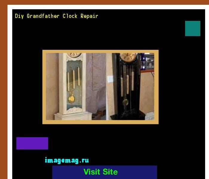 Diy Grandfather Clock Repair 151536 - The Best Image Search