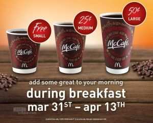 FREE Coffee at McDonalds During Breakfast! (no purchase, 3/31-4/13/14) - Mission: to Save