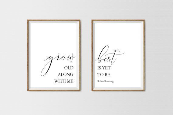 Grow Old Along With Me The Best Is Yet To Be Couple Print Wedding