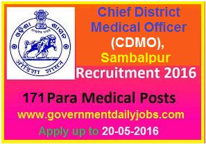 CDMO SAMBALPUR RECRUITMENT 2016 APPLY FOR 171 STAFF NURSE & OTHER POSTS ~ Government Daily Jobs