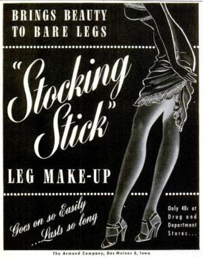 "Vintage ""stocking stick"" advertisement. This was the first leg makeup for use instead of panty hose!"