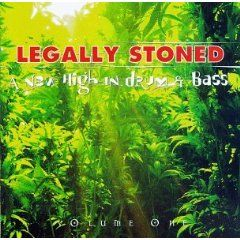 Legally Stoned, Vol. 1 : A New High in Drum & BassLegally Stones, Bass, High, Drums, Rave Music, The Roller Coasters