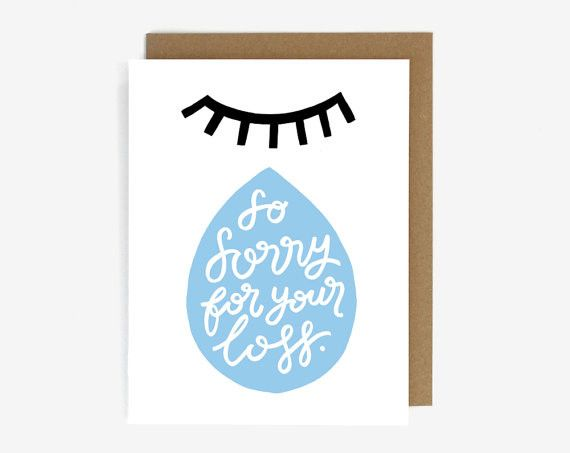 Sorry For Your Loss Screen Printed Card