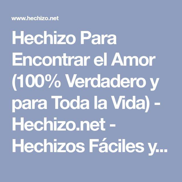Hechizo Para Encontrar el Amor (100% Verdadero y para Toda la Vida) - Hechizo.net - Hechizos Fáciles y Efectivos