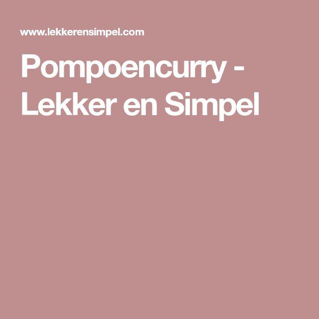 Pompoencurry - Lekker en Simpel