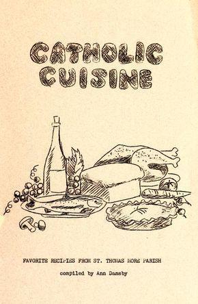 Catholic cuisine : favorite recipies [sic] from...