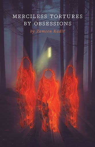 Merciless Tortures By Obsessions by Zameen Kadir at the FriesenPress Bookstore