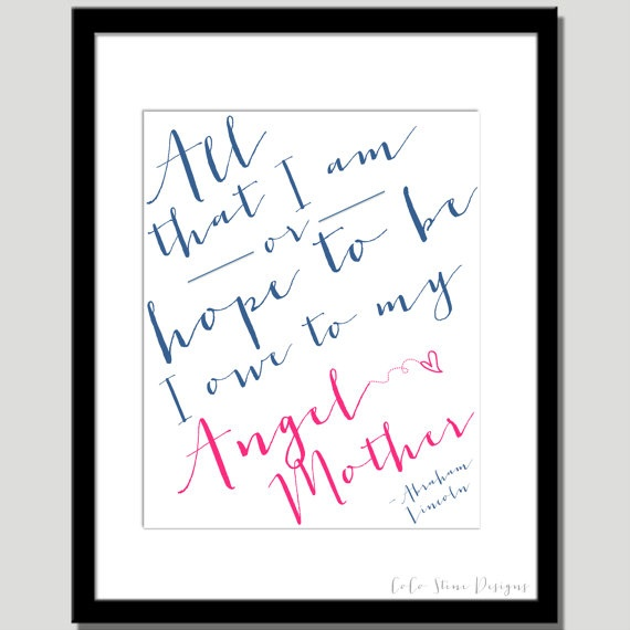 Angel Mother Print  Quote by Abraham Lincoln