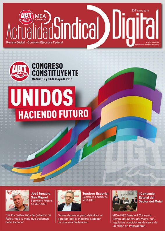 Ha salido Actualidad Sindical Digital 237  Ya puedes consultar el número de mayo de 2016 de nuestra revista digital con visualizador  Leer más: http://mcaugt.org/noticia.php?cn=25252