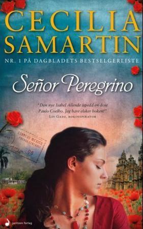 Señor Peregrino (9788282052122) - Cecilia Samartin - Bøker - CDON.COM