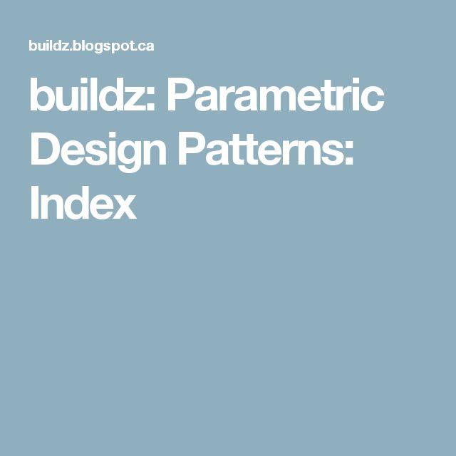 buildz: Parametric Design Patterns: Index