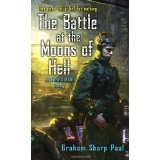 The Battle at the Moons of Hell (Helfort's War: Book I) (Mass Market Paperback)By Graham Sharp Paul