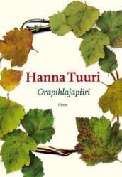 Hanna Tuuri: Orapihlajapiiri