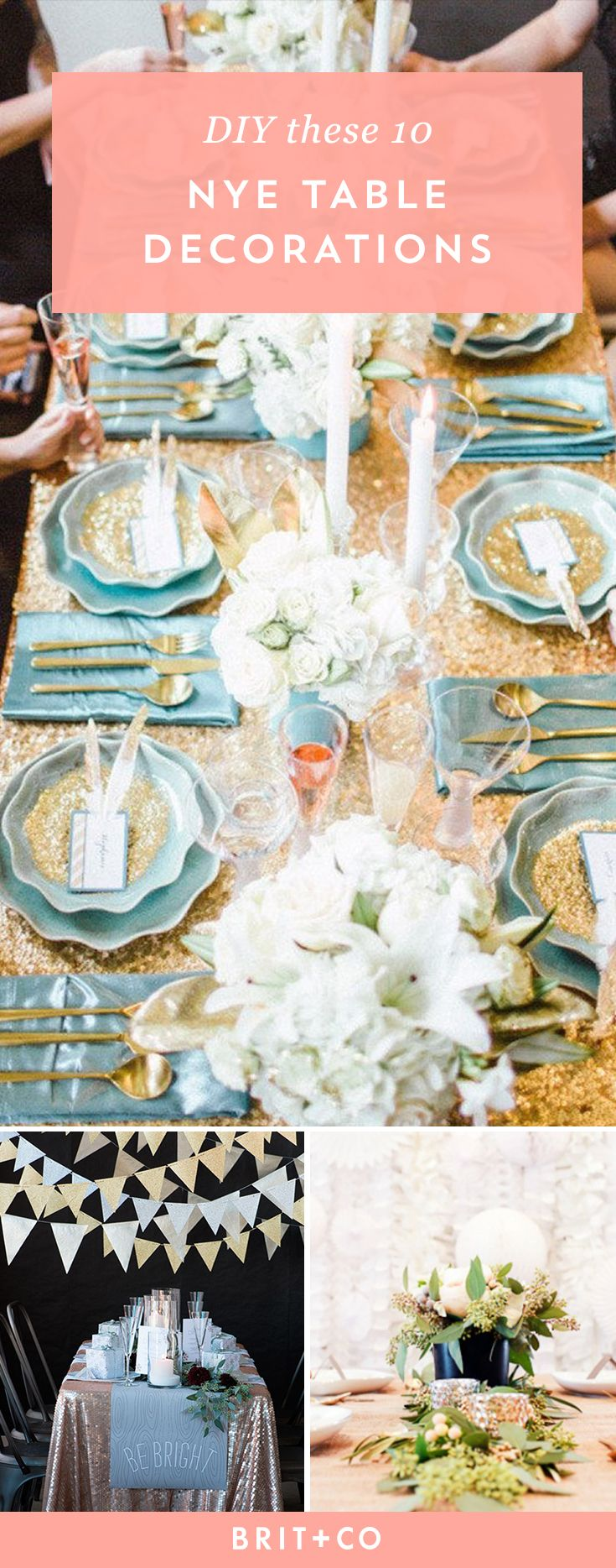 10 Ways To Trick Out Your NYE Table. New Years EveTable DecorationsParties Part 13