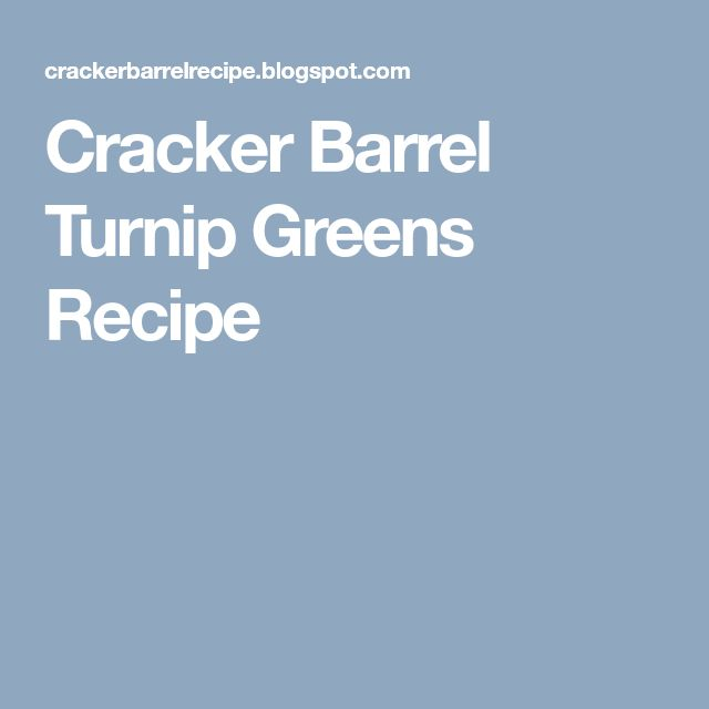Cracker Barrel Turnip Greens Recipe