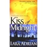 Kiss of Midnight (The Midnight Breed, Book 1) (Mass Market Paperback)By Lara Adrian