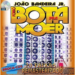 Broca Capas Grátis: CD BOTA PRA MOER REMASTERIZADO PRA PAREDÃO MY BROC...