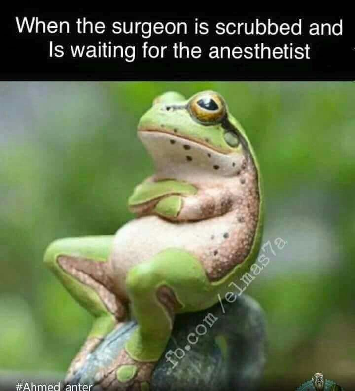 Always waiting on someone in the OR... Haha