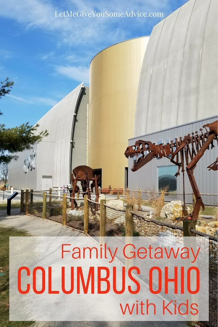 Plan a weekend in Columbus Ohio - Our favorite places to check out with kids and where you should eat. A perfect Midwest getaway for families. - Let Me Give You Some Advice